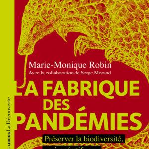 Couverture La fabrique des pandémies